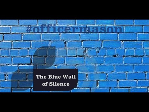 The Blue Wall of Silence