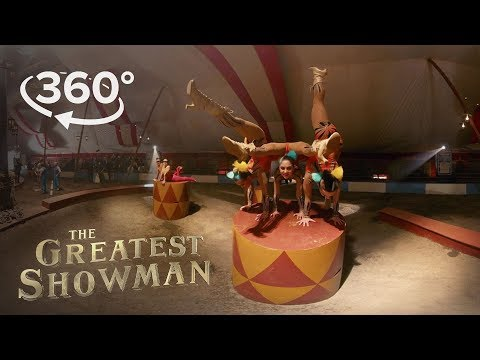 The Greatest Showman  Behind the Scenes of The Greatest Show in 360° ft Hugh Jackman