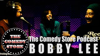 Comedy Store Podcast with Eleanor & Rick | Bobby Lee