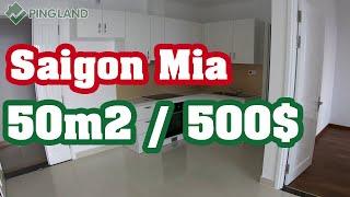 ✅ Trải Nghiệm Căn Hộ Saigon Mia Hưng Thịnh Trung Sơn 50m2 /500$ [4K] - Ping Land