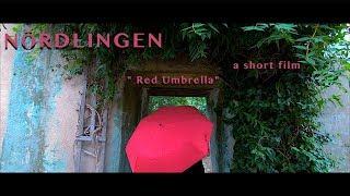 \\\x22 Red Umbrella\\\x22  a short film  (Nördlingen) Cinematic