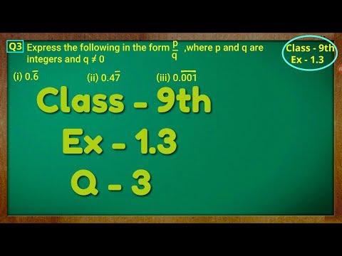 Class - 9th, Ex - 1.3, Q 3 ( NUMBER SYSTEM ) CBSE NCERT