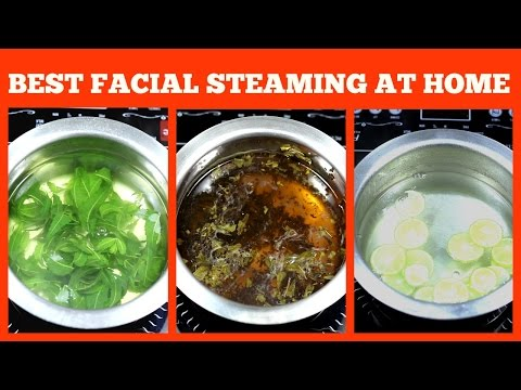 Get clear flawless skin Facial steaming at home with DEMO