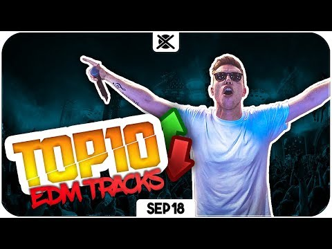 Best of EDM Charts Mix | EXTSY's TOP 10 | SEPTEMBER 2018 🔥