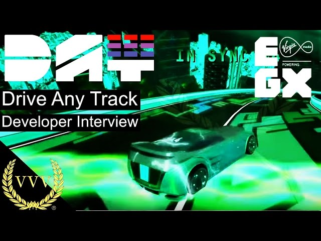 Drive Any Track Developer Interview EGX 2015