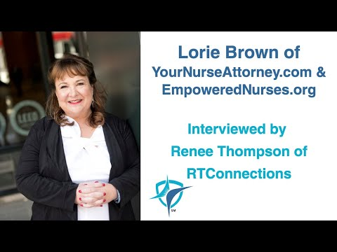 Renee Thompson Interviewing Lorie Brown about the Legal Aspects of Nurse Bullying