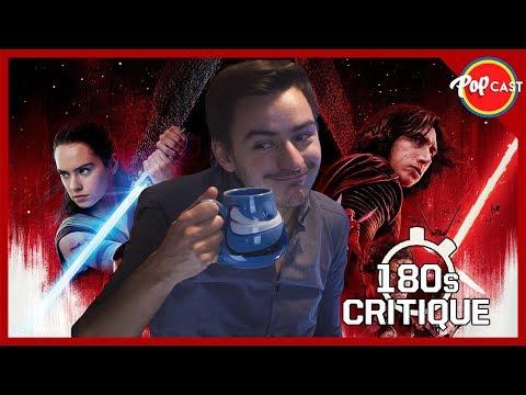 Star Wars Episode VIII : Les Derniers Jedi - Critique 180s [SANS SPOIL]