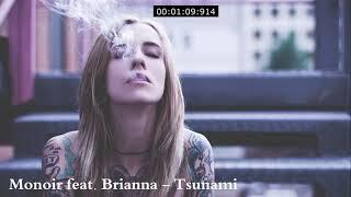 Monoir Feat. Brianna Tsunami Amazing music.mp3