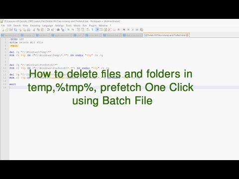 How to delete files and folders in temp, %tmp%, prefetch One Click using Batch file - LD