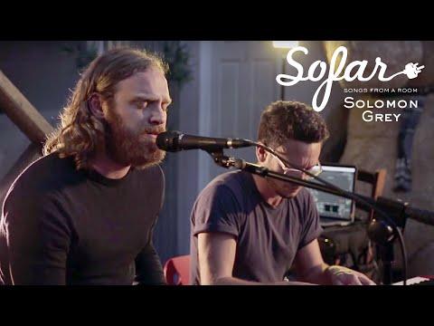 Solomon Grey - Choir To The Wild | Sofar London