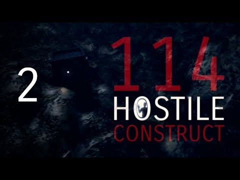 114 Hostile Construct | Episode 2: ill-Fated