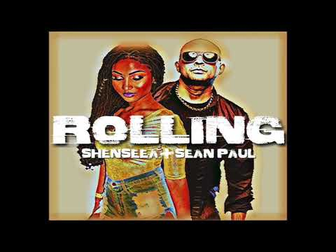 Shenseea & Sean Paul - Rolling - September 2017