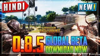 🔥*DOWNLOAD* PUBG 0.8.5 UPDATE GLOBAL BETA IN HINDI BUT NOT WORKING ON ANDROID   NOOBTHEDUDE