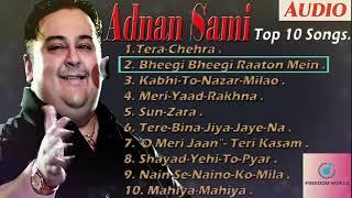 Top 10 Best Adnan sami Hit songs | Adnan Sami Album Songs |