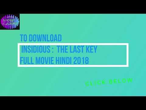 TO DOWNLOADInsidious The Last Key 2018HINDI 1080p