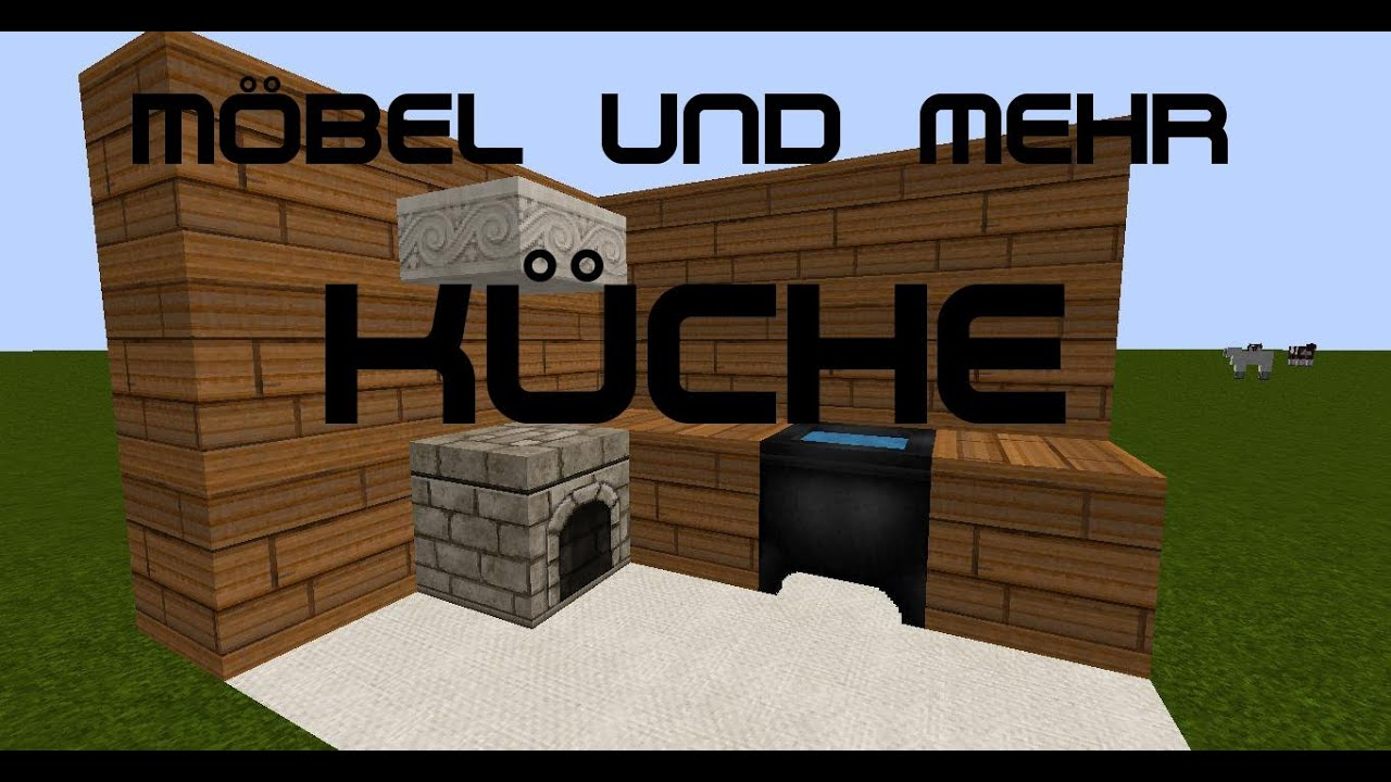 minecraft m bel und mehr k chen einrichtung youtube. Black Bedroom Furniture Sets. Home Design Ideas