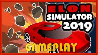 ELON SIMULATOR 2019 - GAMEPLAY / REVIEW - FREE STEAM GAME