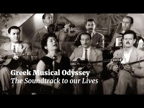 Greek Musical Odyssey - The Soundtrack to our Lives