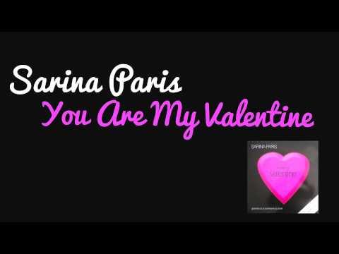 Sarina Paris - You Are My Valentine (Original Mix) 2003