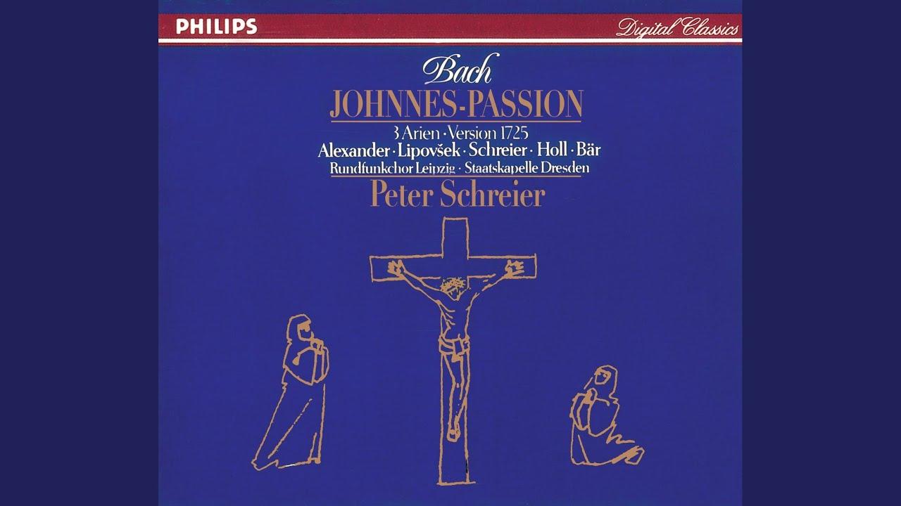St. John Passion: Part II, No. 28, Er nahm Alles wohl in acht