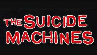 The Suicide Machines - It