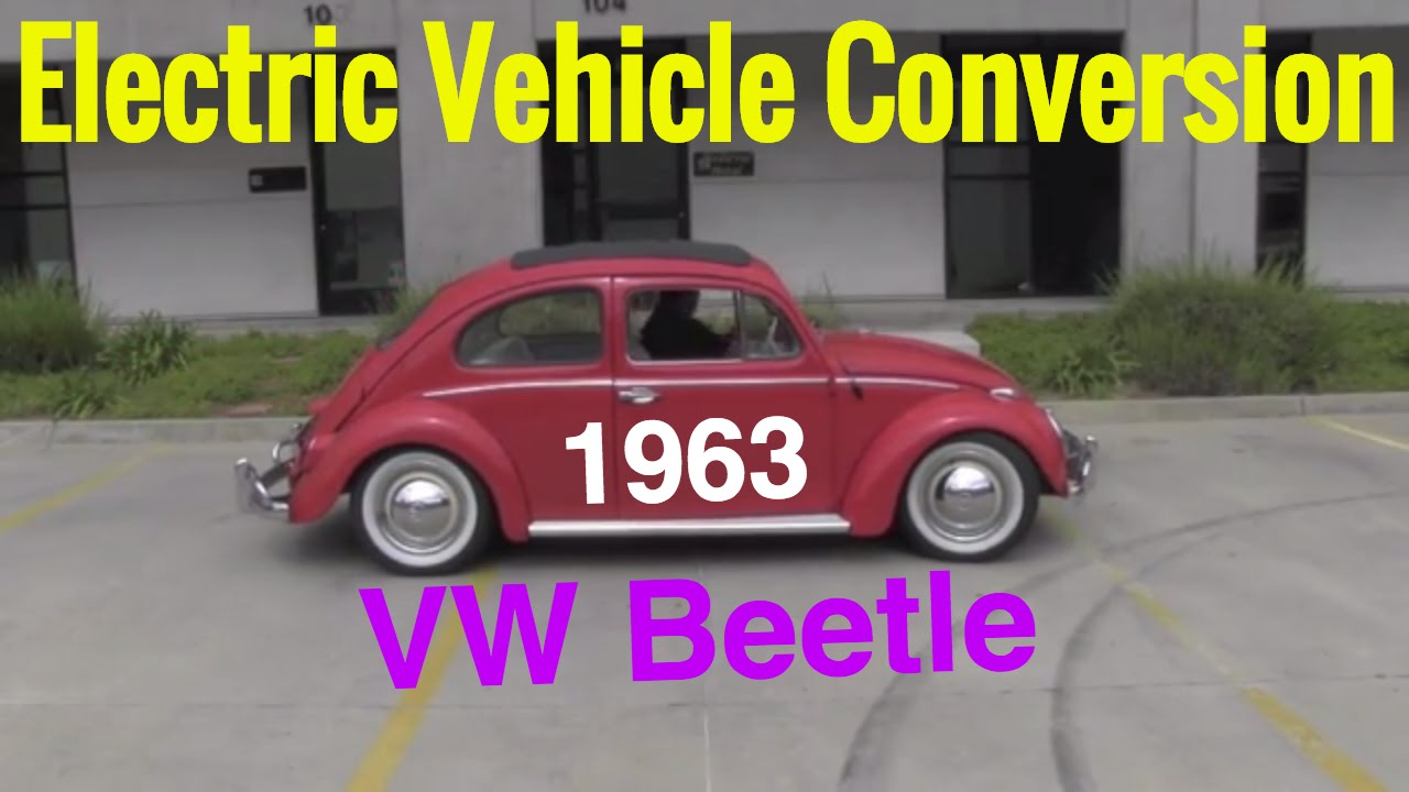 electric vehicle conversion - 1963 vw beetle - classic car electric