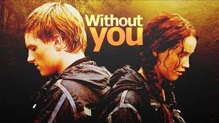 The Hunger Games | Without you {Katniss & Peeta}