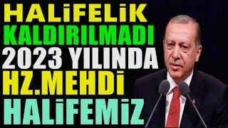 2023'te Erdoğan İslam Birliğini Kuracak Mı ? Atatürk'ün Vasiyetinde Ne Var ?..(2023 rabbani yıl)