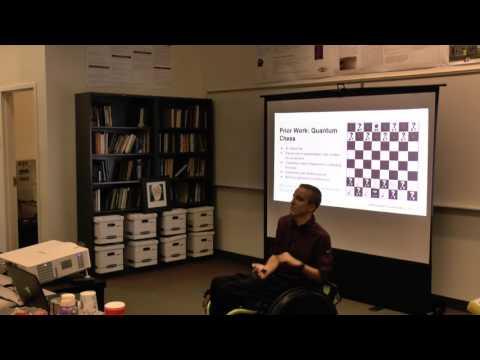 Christopher Cantwell - Quantum Chess: Making Quantum Phenomena Accessible