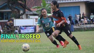 FINAL KARTIRAS Vs CROCODILE GIRL Trofeo Sepakbola Putri Sokanandi Banjarnegara