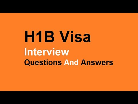 H1B Visa Interview Questions And Answers
