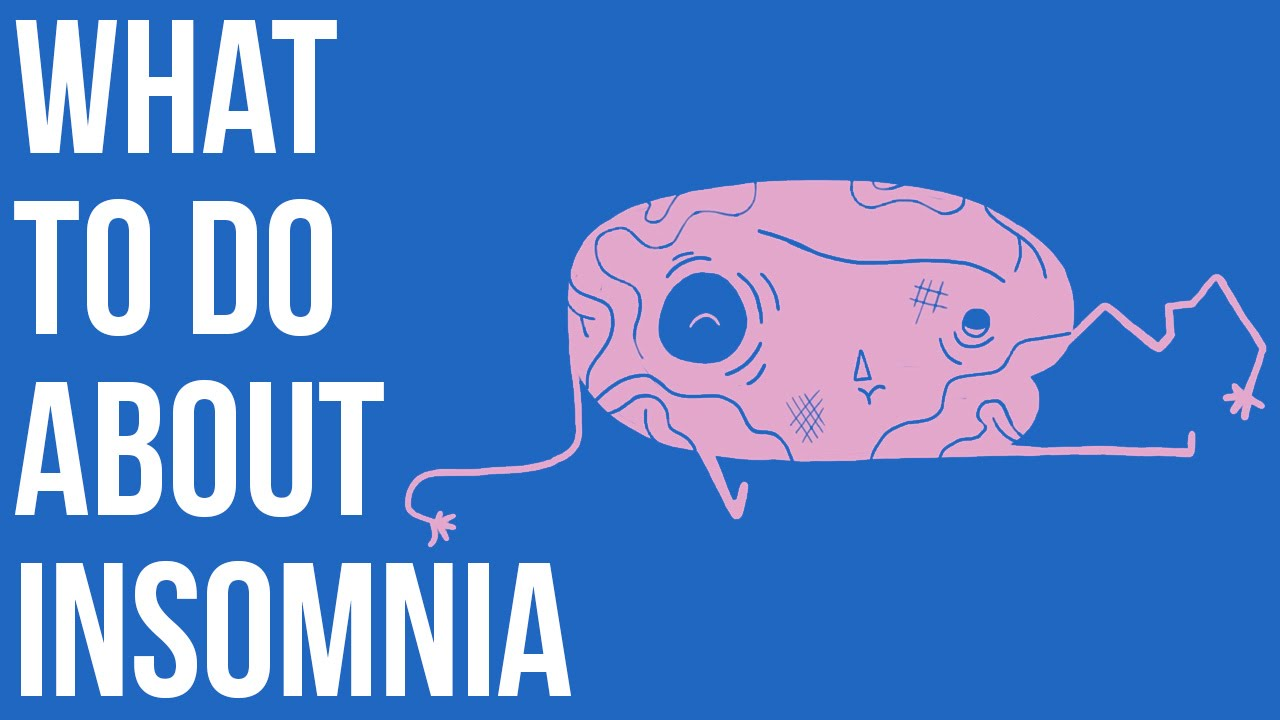 What to do about Insomnia  YouTube