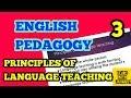 English Pedagogy || Topic 3. Principles of language teaching || CTET HTET DSSSB KVS & TEACHING EXAMS