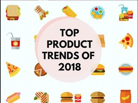Top Product Trends 2018