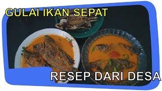 Ngintip Resep Masakan Mamak Ku..!! Gulai Ikan Sepat Siam Resep Dari Desa Rasa Mantap...
