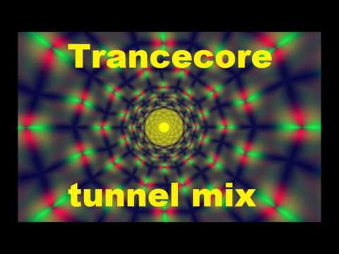 Trancecore's Tunnel Mix (dj dean)