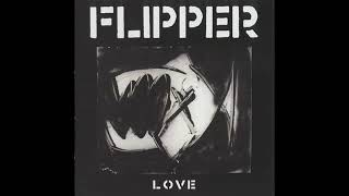 Flipper - Learn To Live