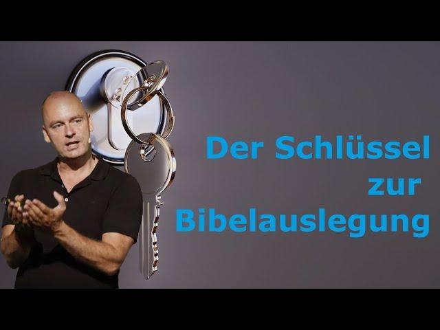 Der Schlüssel zur Bibelauslegung