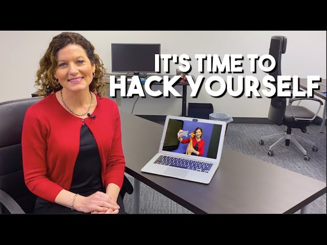 It's time to hack yourself