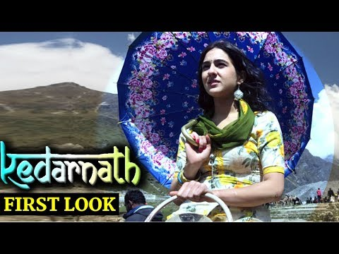 KEDARNATH : FIRST LOOK | Sarah Ali khan looking Super Gorgeous !
