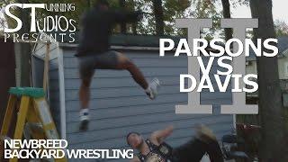 When Backyard Wrestling Gets Real - Parsons vs Davis II