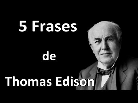 5 Frases De Thomas Edison Youtube