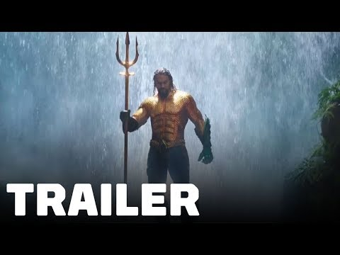 Aquaman Trailer (5 Minutes of Footage)