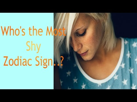 Who's the Most Shy.. Zodiac Sign?