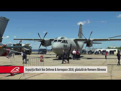 Expozitia Black Sea Defense & Aerospace 2018, gazduita de Romaero Baneasa