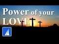 Power of Your Love - Hillsong (with lyrics)