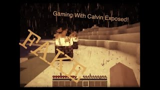Gaming with Calvin's Herobrine Sighting Exposed! | Episode 6 | Minecraft |