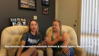 Alyssa Tucker - Wagner College & Kyla Anderson- RPI