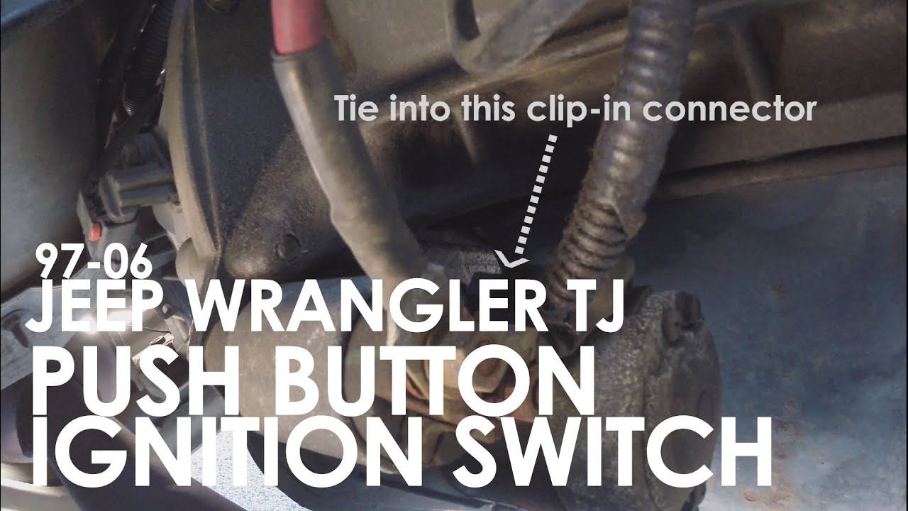 small resolution of 97 06 jeep wrangler tj push button ignition switch installation