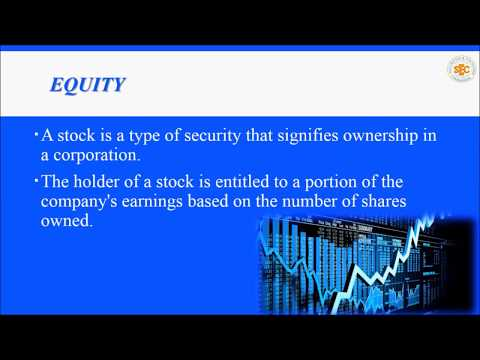 Types of Securities Part 3- Equity